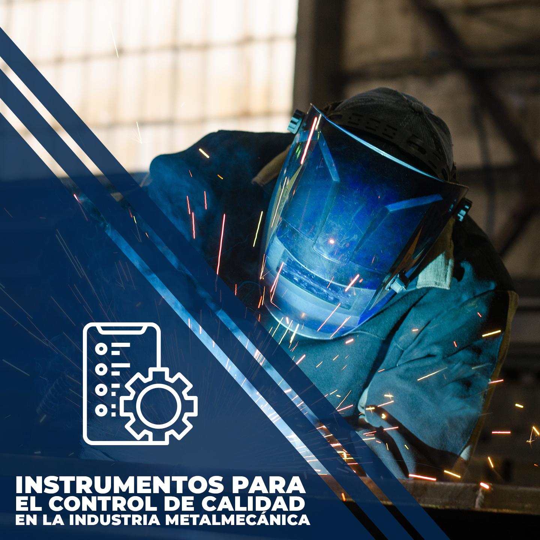 Instrumentos para el control de calidad en la industria metalmecánica