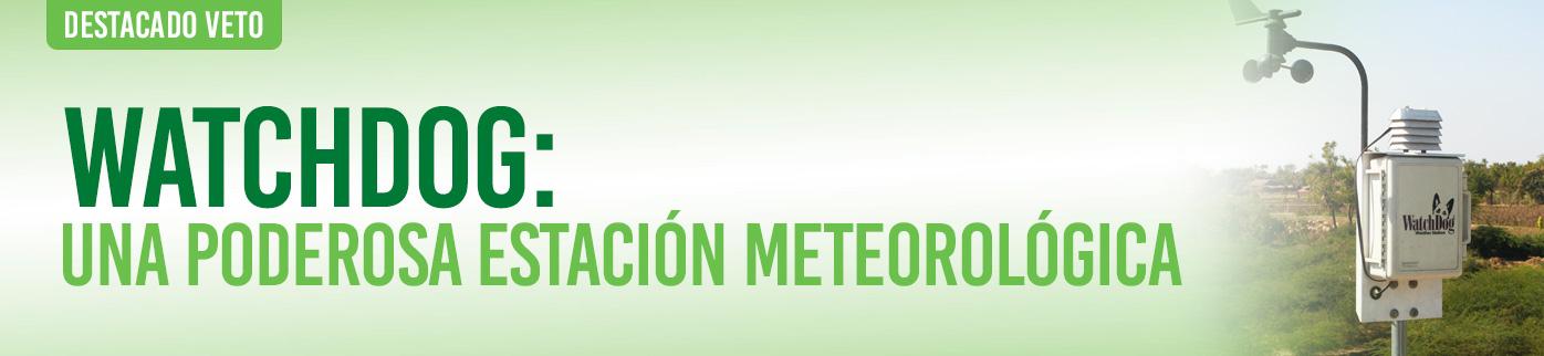 WatchDog: Una poderosa estación meteorológica