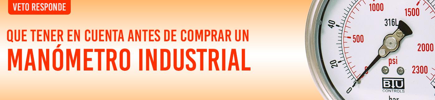 ¿Qué factores debemos tener en cuenta al momento de comprar un manómetro industrial?