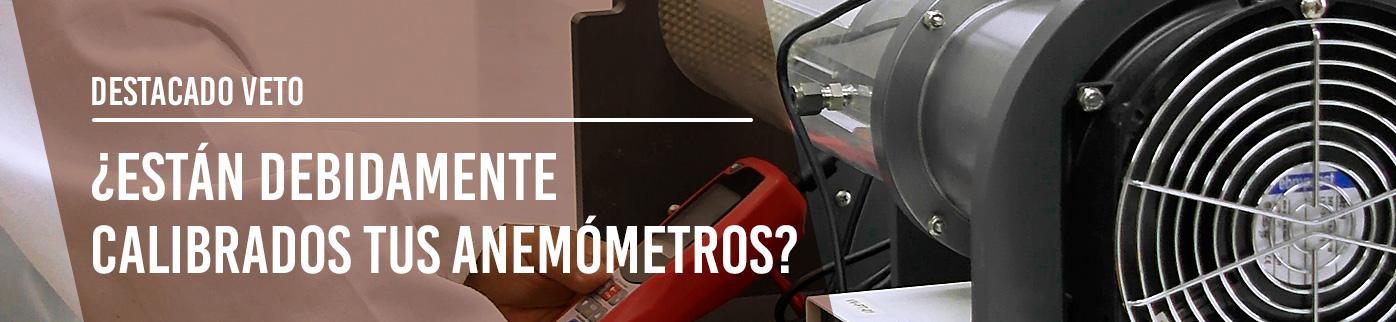 ¿Están debidamente calibrados tus anemómetros?