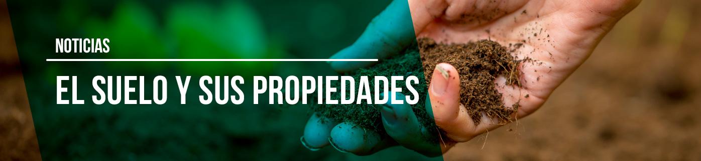 El suelo y sus propiedades